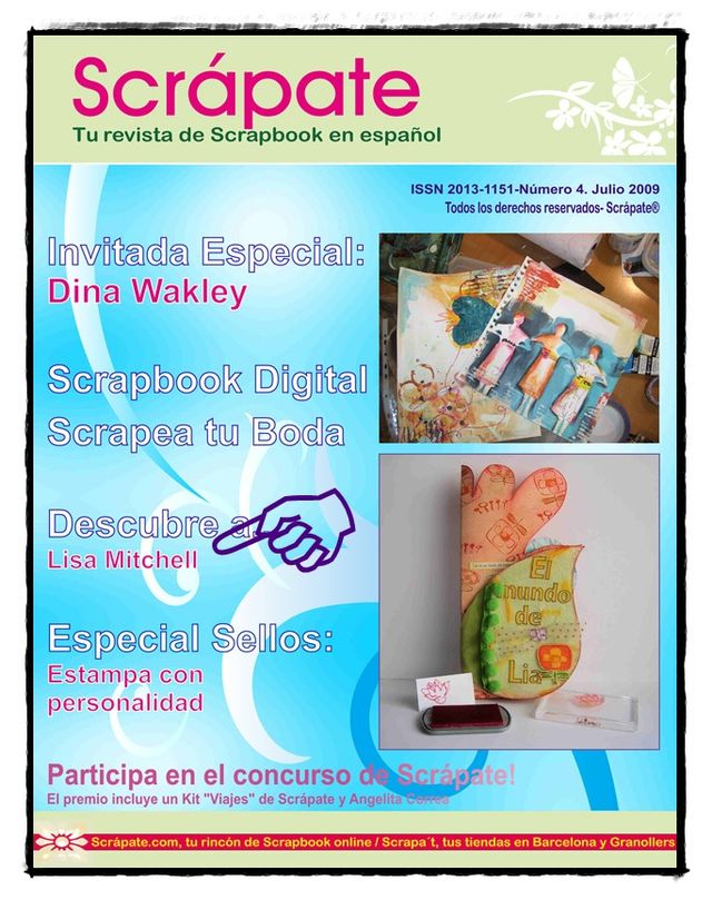 "Interviewed by ""Scrapate"" Spanish scrapbooking magazine: July, 2009"